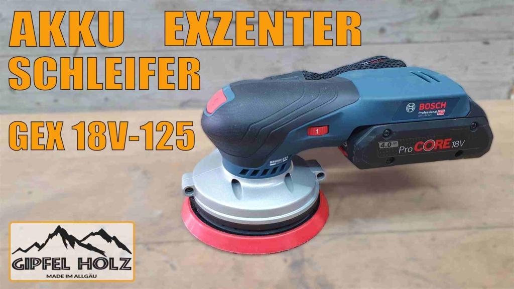 Exzenterschleifer GEX 18v-125 Test